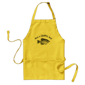 """""""HAVE A CRAPPIE DAY"""" - CRAPPIE FISHING STANDARD APRON"""