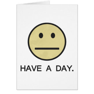 Have a Day Smiley Face Card