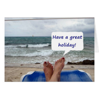 HAVE A GREAT fIll in the blank HOLIDAY Greeting Card