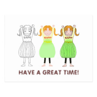 HAVE A GREAT TIME! POSTCARD