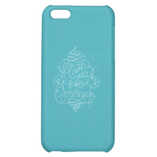 Have a Safe Journey Cover For iPhone 5C
