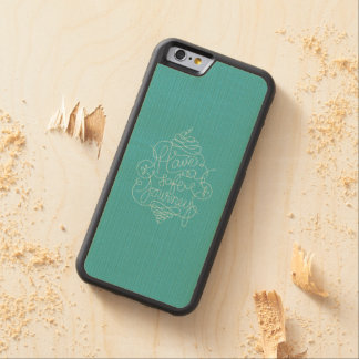 Have a Safe Journey Carved® Maple iPhone 6 Bumper Case