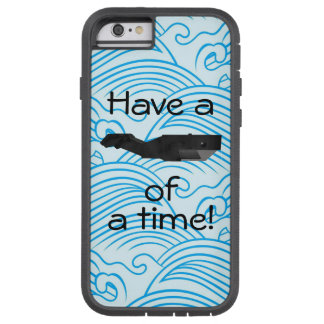 """""""Have a whale of a time"""" Phone Case Tough Xtreme iPhone 6 Case"""