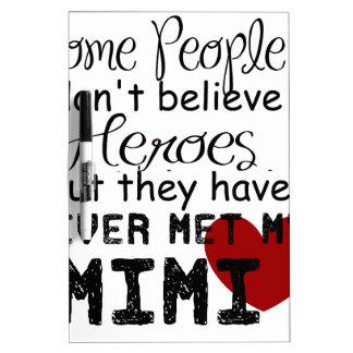 Have never met my mimi dry erase board