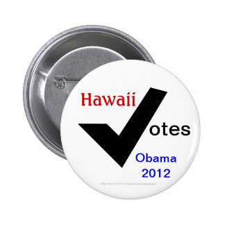 Hawaii Votes Obama 2012 6 Cm Round Badge