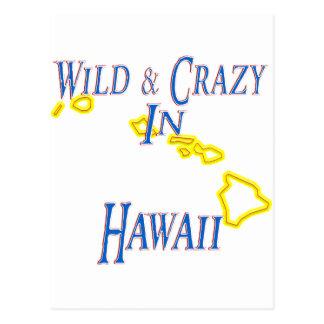 Hawaii - Wild and Crazy Postcard