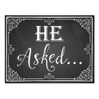 """He asked"" Engagement Card photo prop chalkboard Postcard"