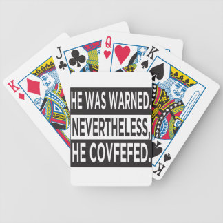 """He Covfefed."" Bicycle Playing Cards"