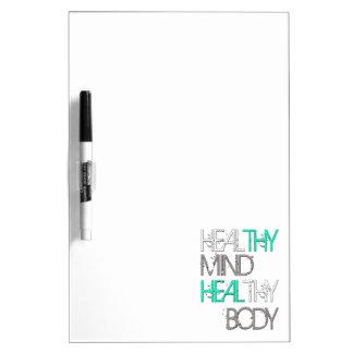 Heal Thy Mind Heal Thy Body Dry Erase Board