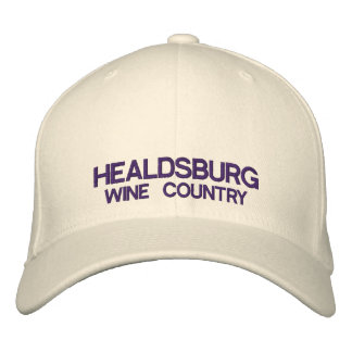 Healdsburg Wine Country Custom Hat Embroidered Hats
