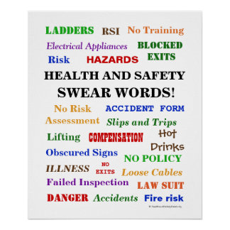 Health and Safety Swear Words - Annoying But Funny Poster