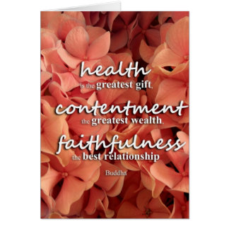 Health, Contentment and Faithfulness, Buddha Quote Card