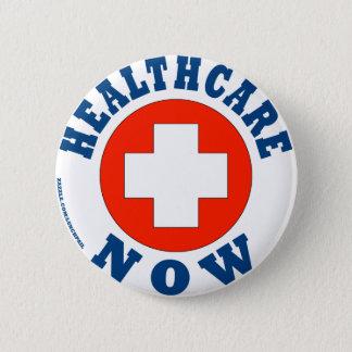 Healthcare Now! 6 Cm Round Badge