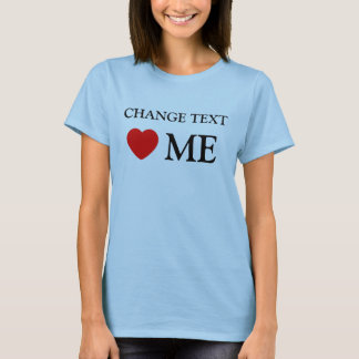 heart me template, fill in the blank T-Shirt