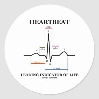 Heartbeat Leading Indicator Of Life Stickers