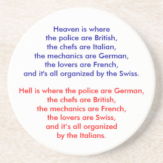 Heaven is where the police are British, the che... Coasters
