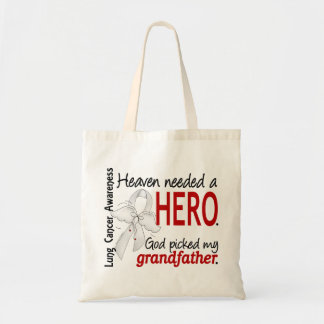 Heaven Needed a Hero Grandfather Lung Cancer Budget Tote Bag