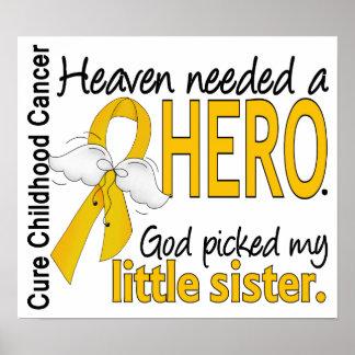 Heaven Needed Hero Little Sister Childhood Cancer Poster