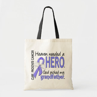 Heaven Needed Hero Prostate Cancer Grandfather Budget Tote Bag