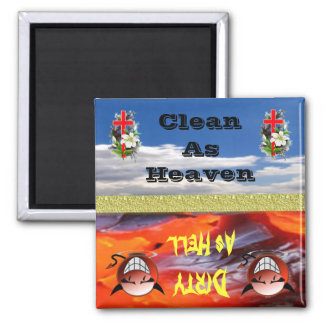 Heaven Or Hell Clean or Dirty Dishwasher Magnet