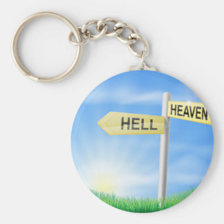 Heaven or Hell decision sign Key Chain