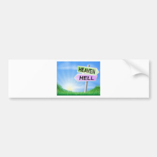 Heaven or hell sign concept bumper stickers