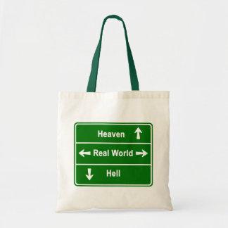 Heaven, real world or hell bag