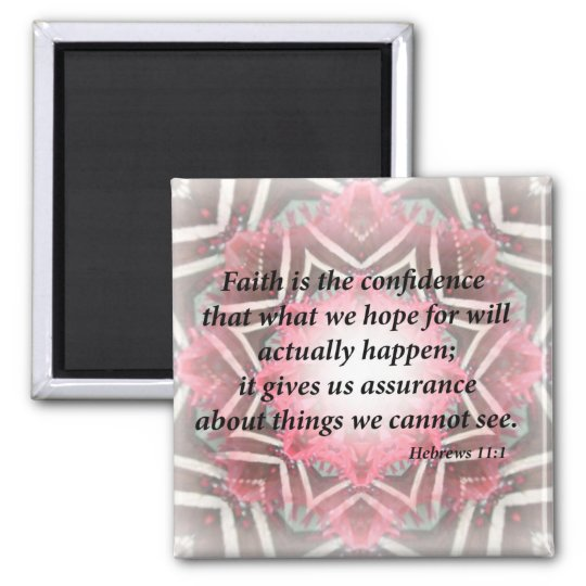Hebrews 11:1 square magnet