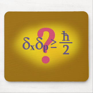 Heisenberg uncertainty principle mouse pad