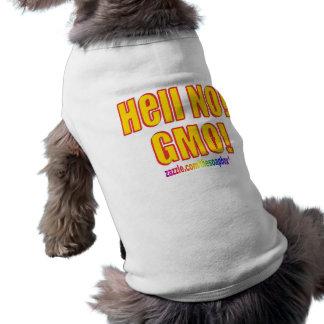 Hell No! GMO! Shirt