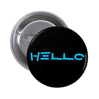 HELLO PINBACK BUTTONS
