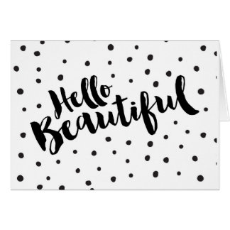 Hello Beautiful - Dotted Greeting Card
