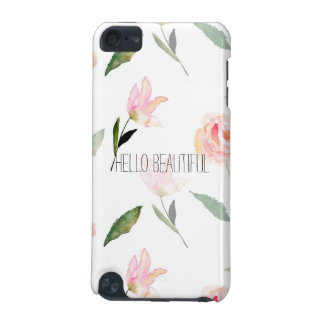Hello Beautiful Watercolor Floral iPod Touch 5G Cases