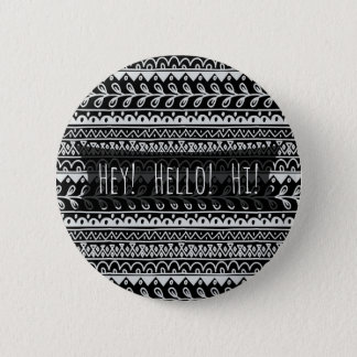 """""""Hello"""" Black and White Doodle Patterns 6 Cm Round Badge"""