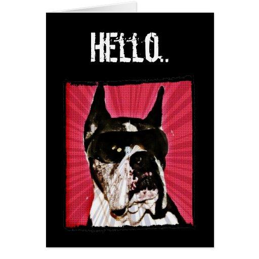 Hello Boxer Dog greeting card