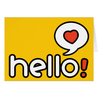 Hello - Folded  Greeting Card
