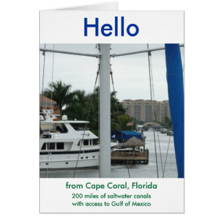 Hello from Cape Coral Florida Greeting Card