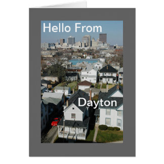 Hello From Dayton Greeting Card