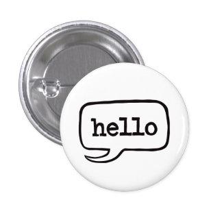 Hello (Hi Hello Greetings) 3 Cm Round Badge