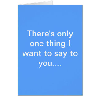 Hello is it me your looking for? greeting card
