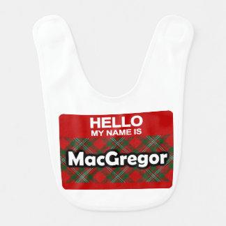 Hello My Name is MacGregor Scottish Clan Tartan Bib