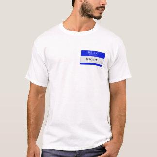 Hello my name is Rupert T-Shirt