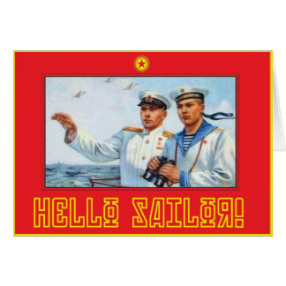 Hello Sailor! Greeting Card