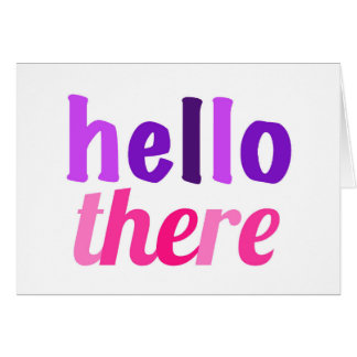 Hello There Greeting Carf Greeting Card