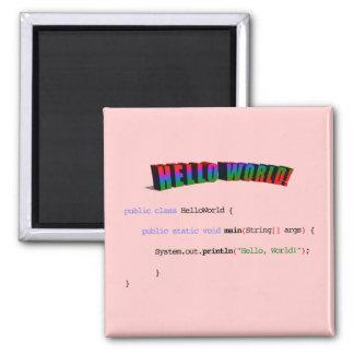 Hello World geek greeting Java Square Magnet