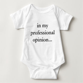 Help your baby express their professional opinion! t-shirt