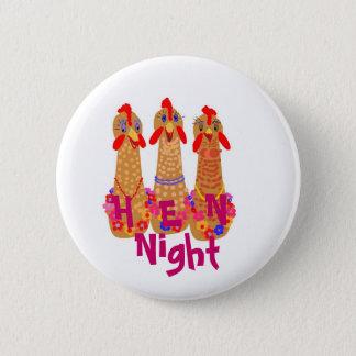 Hen Night Pin Back Buttons