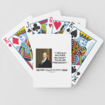 Henry Clay Would Rather Be Right Than Be President Bicycle Card Deck
