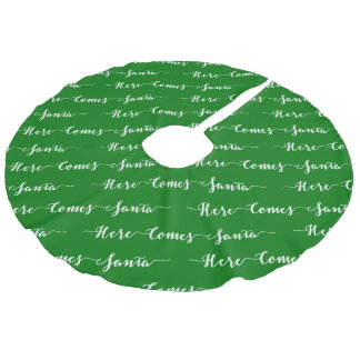 Here comes Santa White Text Christmas Green Velvet Faux Linen Tree Skirt