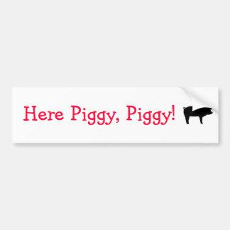 Here piggy piggy bumper sticker